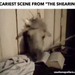 Scariest scene from The Shearing