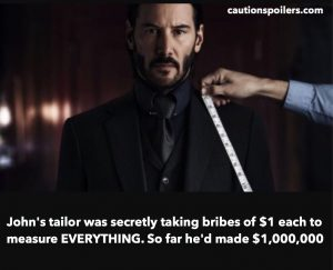 John's tailor was secretly taking bribes of $1 teach to measure EVERYTHING. So far he'd made $1000000