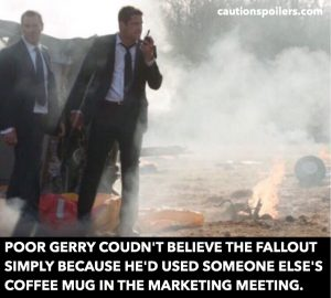 Poor Gerry couldn't believe the fallout simply because he'd used someone else's coffee mug in the marketing meeting
