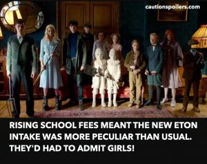 Rising school fees meant the new Eton intake was more peculiar than usual. They'd had to admit girls!