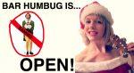 Bar Humbug is OPEN!