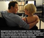 """Brandon was starting to regret buying there Sarah doll. Either she was talking all through Westweorld about the patriarchy, or she was quaking """"Can I call you Keanu?"""" whenever he pressed her tummy"""