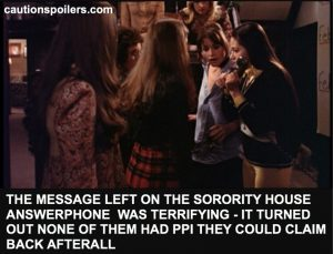 The message left on the sorority house answerphone was terrifying - it turned out none of them had PPI they could claim back after all