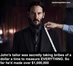 John's tailor was secretly taking bribes of $1 each to measure EVERYTHING. So far he'd made over $1,000,000