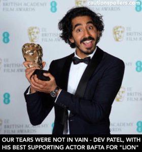 best supporting actor Bafta winner Dev Patel for Lion - our tears were not in vain