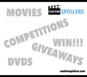 WIN! Current Cautionspoilers Competitions