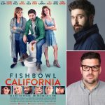 FishBowl California: Interviews With Director Michael A MacRae & Actor Steve Olson