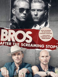 Bros: After The Screaming Stops